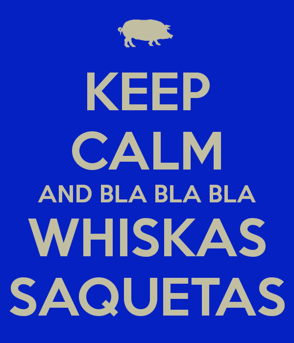 keep-calm-and-bla-bla-bla-whiskas-saquetas