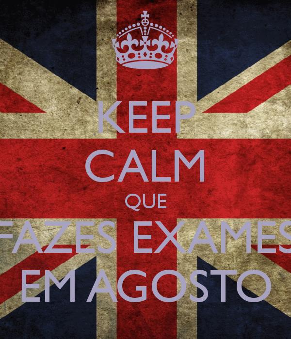 keep-calm-que-fazes-exames-em-agosto-1